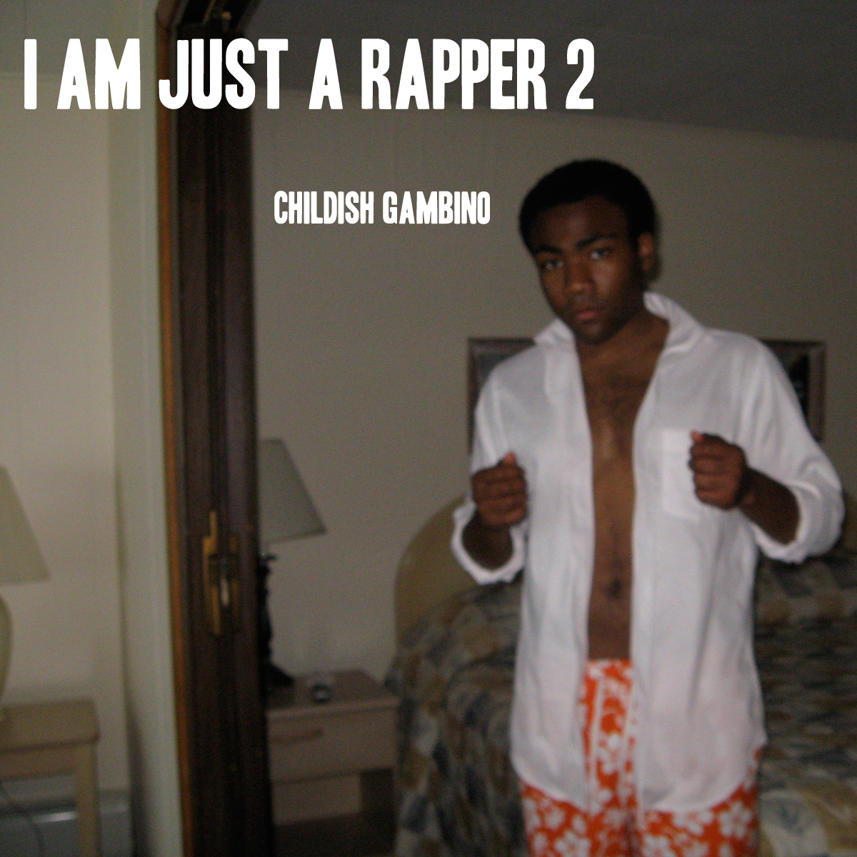 Index of /music/Childish Gambino - I am Just a Rapper 2